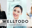 The Welltodo Founder Series Presents: Deliciously Ella, Neom Organics & Kikki.K