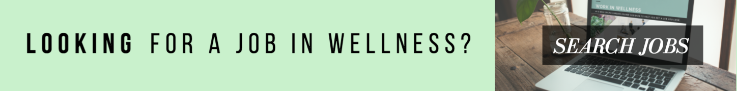 Find A Job In Wellness
