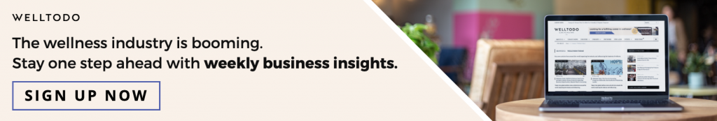 Sign up to receive Welltodo weekly business insights for the wellness industry.