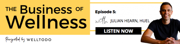 business of wellness welltodo podcast