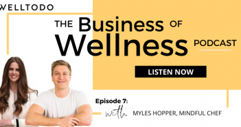 The Business of Wellness with Myles Hopper, Co-Founder, Mindful Chef