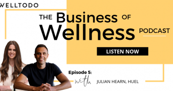 The Business of Wellness with Huel