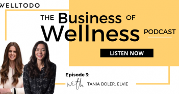 The Business of Wellness with Elvie