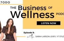 The Business of Wellness with Sarah Larson Levey, Co-Founder, Y7 Studio