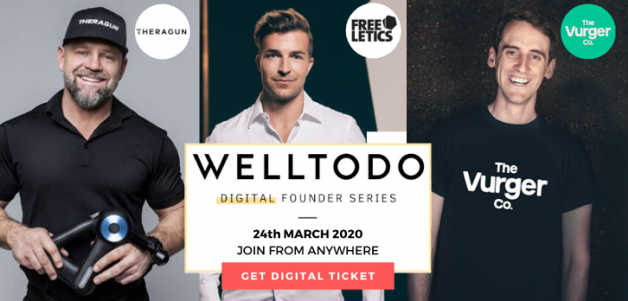 Join Our Digital Welltodo Founder Series With Freeletics, The Vurger Co. & Theragun