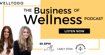 The Business of Wellness with Carly Stein, Founder, Beekeeper's Naturals
