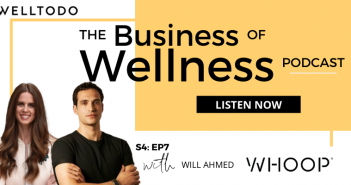 The Business of Wellness with Will Ahmed, Co-Founder, WHOOP