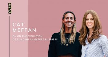 Cat Meffan on the Evolution of Building an Expert Business
