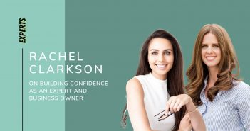 Rachel Clarkson on Building Confidence as an Expert and Business Owner