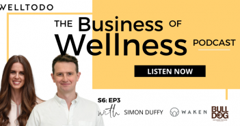 The Business of Wellness with Simon Duffy, Founder, Bulldog Skincare and Waken Mouthcare