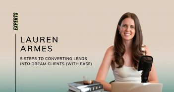 Converting Leads Into Dream Clients