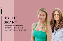 Hollie Grant on Challenging Fitness Industry Norms and Playing The Long Game