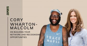 Cory Wharton-Malcolm on Building Your Network and Recognising Opportunities