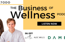 The Business of Wellness with Alec Mills, Co-Founder of DAME